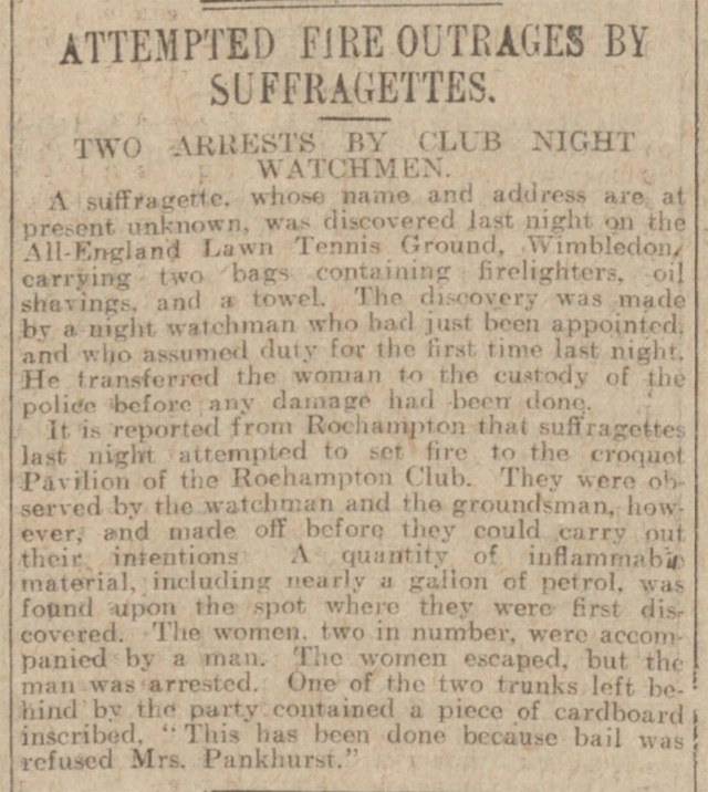 historical newspaper report about The Suffragettes Attempt to Burn Down Wimbledon