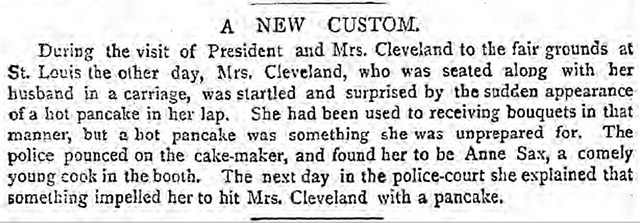 Pancake thrown at US First Lady in 1887