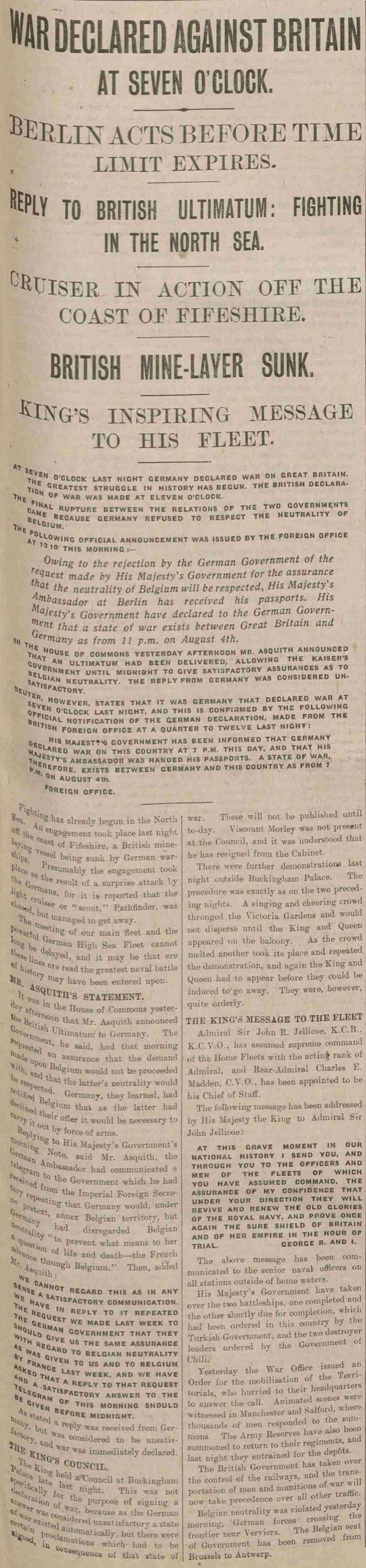 The Manchester Courier reported that Germany had declared war on Britain first during the First World War