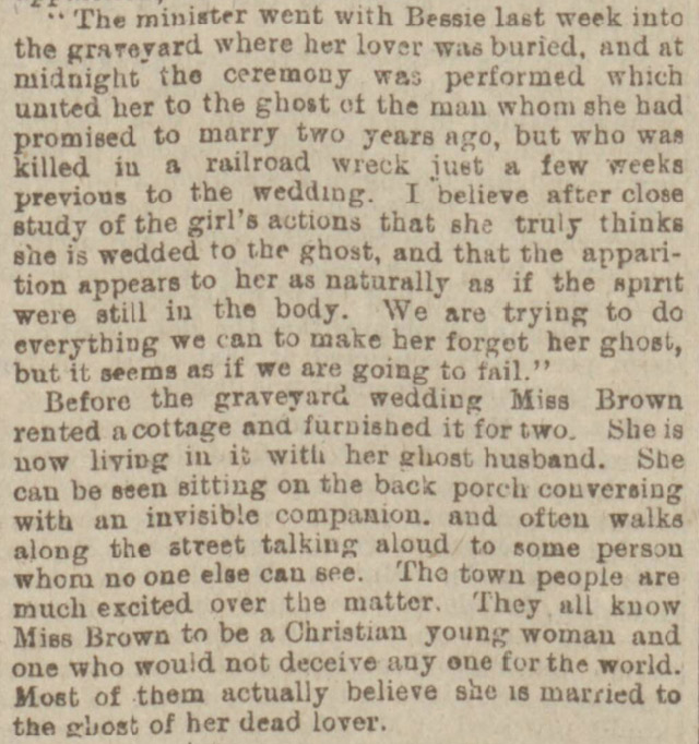 The Sunderland Daily Echo reported that a woman had married a ghost in 1901