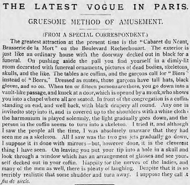 The Cabaret du Néant in Paris was described in the Pall Mall Gazette