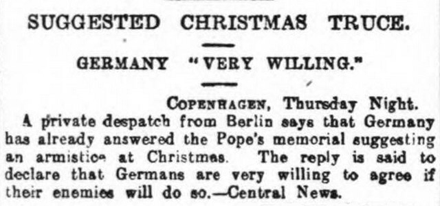 The Birmingham Daily Mail reported that the Pope's attempts to secure a Christmas Truce in 1914 looked favourable.