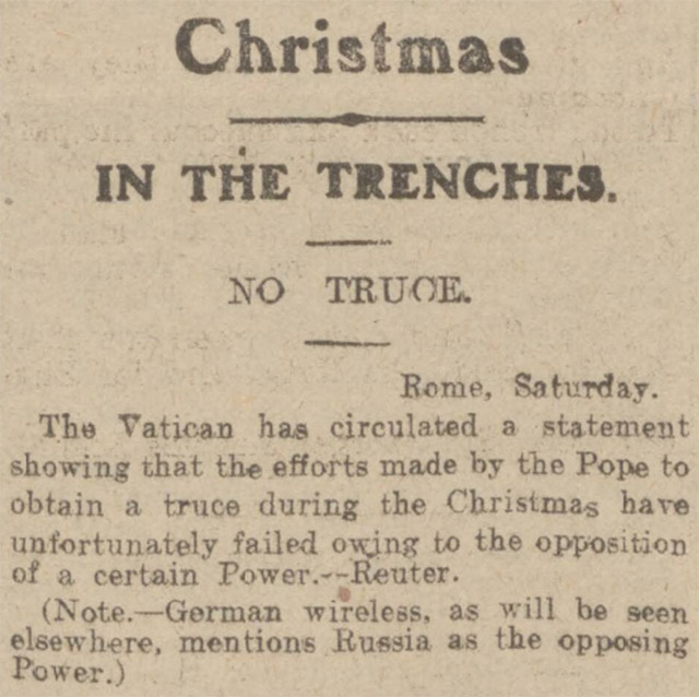 The Exeter and Plymouth Gazette reported that the Pope's attempt to secure a Christmas Truce in 1914 failed.