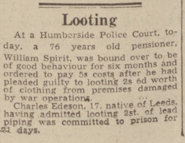 Crime & the Blitz, looting - Hull Daily Mail - Monday 30 June 1941